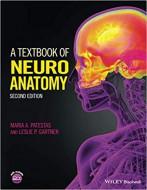 A Textbook of Neuroanatomy, Second Edition